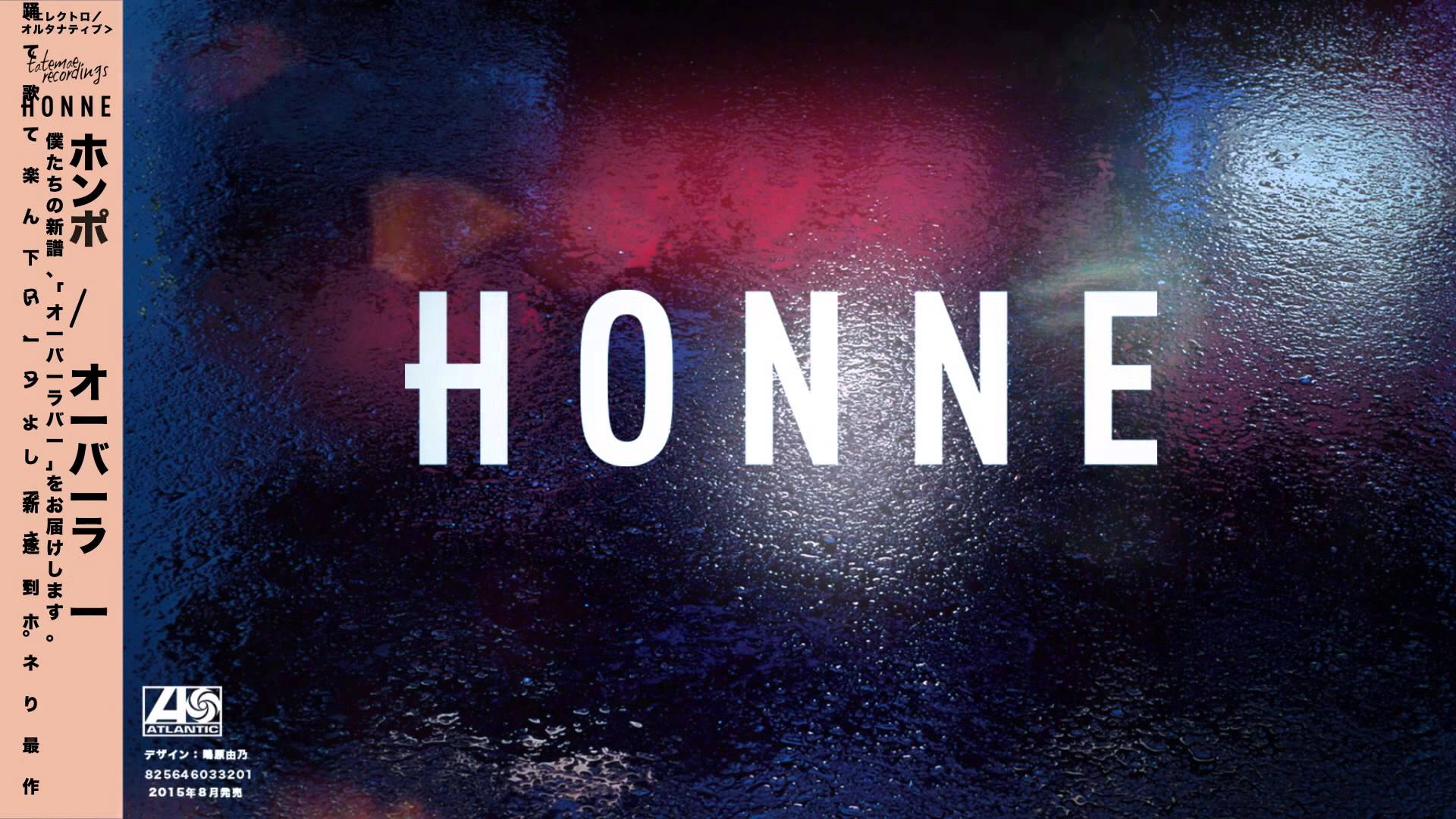 Loves The Jobs You Hate - HONNE
